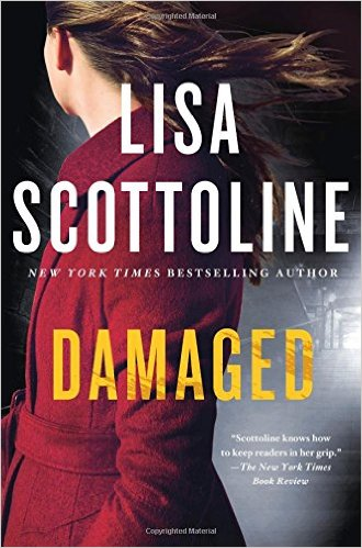 Damaged A Novel by Lisa Scottoline